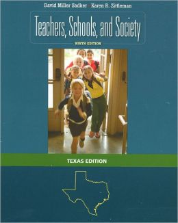 Teachers, Schools, and Society - Text only (Texas)XAS<