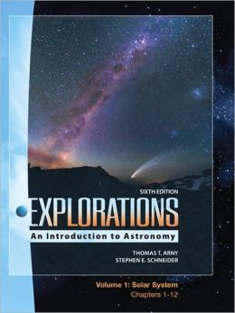 Explorations Volume 1: Solar System (Ch 1-12)