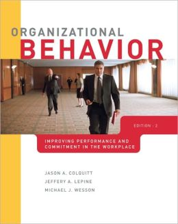 Organizational Behavior: Improving Performance and Commitment in the Workplace with Connect Plus