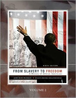From Slavery to Freedom-Volume Two (Custom)