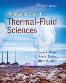 Fundamentals of Thermal-Fluid Science with DVD