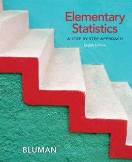 Student Solutions Manual for Elementary Statistics: A Step By Step Approach