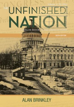 Looseleaf For The Unfinished Nation: A Concise History Volume 1