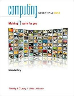 Computing Essentials 2012 Introductory