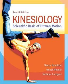 Looseleaf For Kinesiology: Scientific Basis Of Human Motion