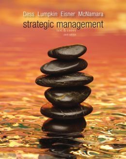 Strategic Management: Text and Cases with Comp Case Guide for Instructors