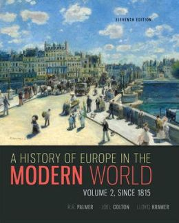 A History of Europe in the Modern World, Volume 2