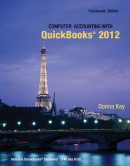 Computer Accounting with Quickbooks 2012 and Student CD