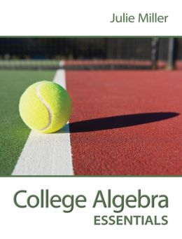 College Algebra Essentials w/ Connect Plus Hosted by ALEKS Access Card 52 Weeks