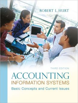 Accounting Information Systems: Basic Concepts and Current Issues