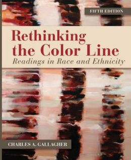 Rethinking the Color Line : Readings in Race and Ethnicity