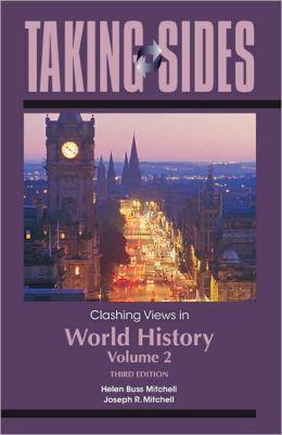 Clashing Views in World History, Volume 2