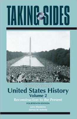 Clashing Views in United States History, Volume 2: Reconstruction to the Present