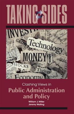 Taking Sides: Clashing Views in Public Administration and Policy