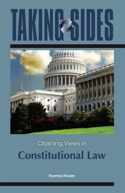 Taking Sides: Clashing Views in Constitutional Law