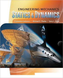 Engineering Mechanics: Statics and Dynamics + CONNECT Access Card