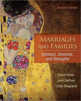 Marriages & Families: Intimacy, Diversity, and Strengths