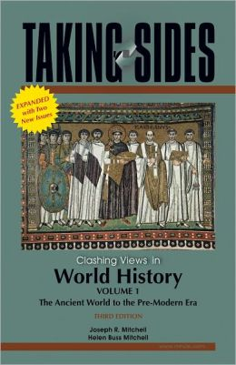 Taking Sides: Clashing Views in World History, Volume 1, Expanded