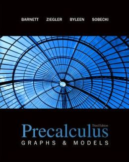Precalculus: Graphs & Models with Student Solutions Manual