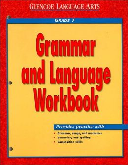 Grammar and Language Workbook: Grade 7
