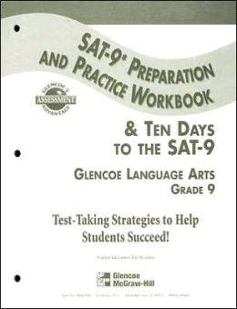 Glencoe Language Arts Grade 9 Sat-9 Preparation and Practice Workbook: And Ten Days to the Sat-9
