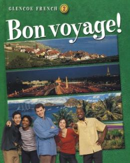 Bon voyage! Level 2 Student Edition