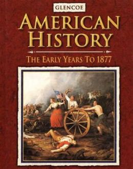 American History The Early Years, Student Edition