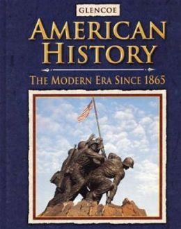 American History The Modern Era, Student Edition