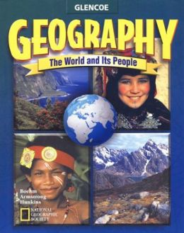 Geography: The World and Its People, Volume 1, Student Edition