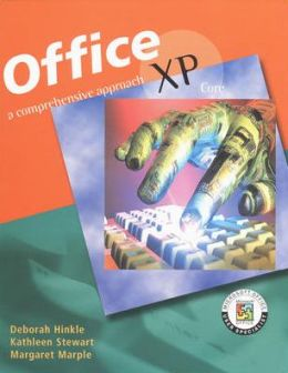 MS Office XP Suite: A Comprehensive Approach, Student Edition
