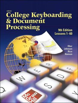 Gregg College Keyboarding & Document Processing, Book 1 (Lessons 1-60) Student Text