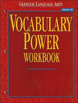 Vocabulary Power Workbook:Grade 10 (Glencoe Language Arts Series)