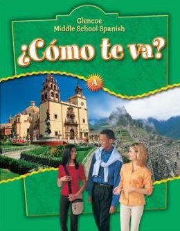 Glencoe Middle School Spanish: Como te va? A Nivel verde, Student Edition