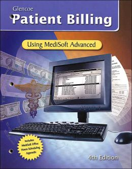 Patient Billing: Using MediSoft for Windows, Student Edition with Data Disk