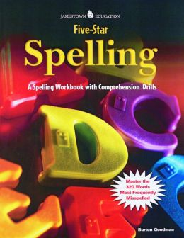 Goodman's Five-Star Spelling : A Spelling Workbook with Comprehension Drills
