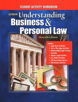 Understanding Business and Personal Law, Student Activity Workbook Student Edition