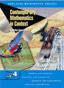 Contemporary Mathematics in Context: Course 4, Part B