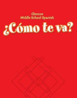 Glencoe Middle School Spanish: Como te va? Intro Nivel rojo, Workbook