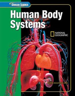 Glencoe Science - Human Body Systems