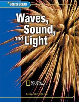Waves, Sound, and Light