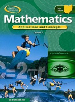 OH Mathematics: Applications and Concepts, Course 3, Student Edition