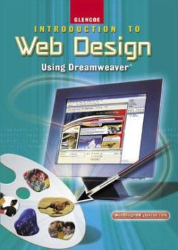Introduction to Web Design Using Dreamweaver, Student Workbook