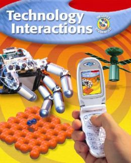 Technology Interactions, Student Edition with Student CD-ROM