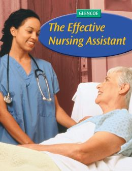 The Effective Nursing Assistant, Student Edition
