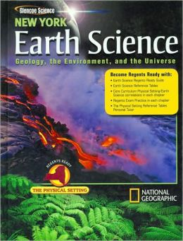 New York Earth Science: Geology, the Environment, and the Universe, Student Edition