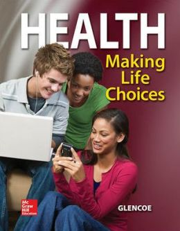 Health: Making Life Choices, Student Edition