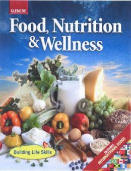 Food, Nutrition and Wellness (Student Edition)