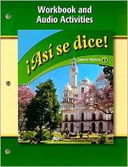 Asi Se Dice! Workbook and Audio Activities