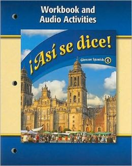 Asi Se Dice!: Workbook And Audio Activities