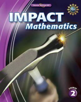IMPACT Mathematics, Course 2, Student Edition